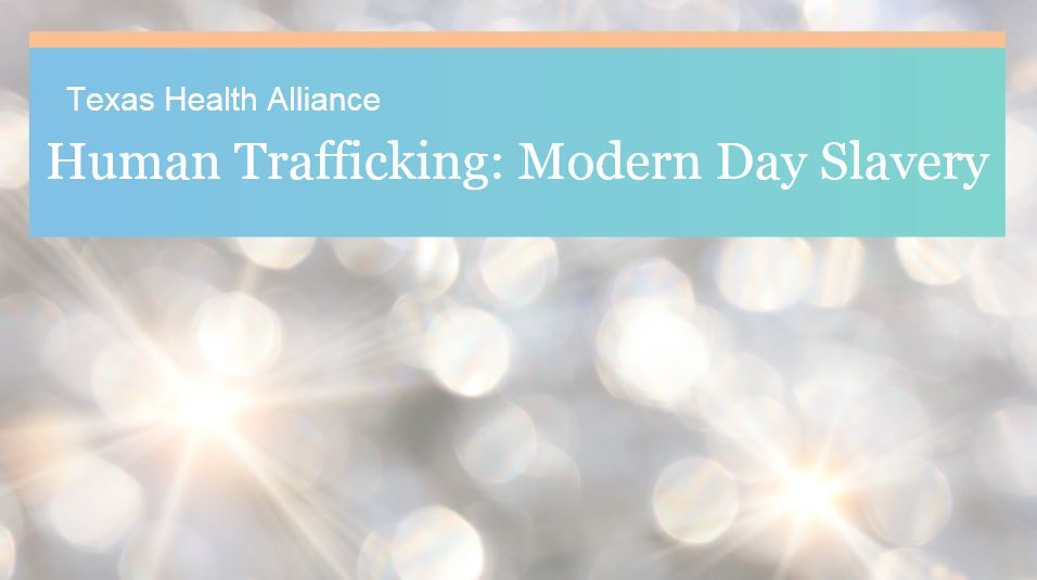 EVENT - Human Trafficking: Modern Day Slavery